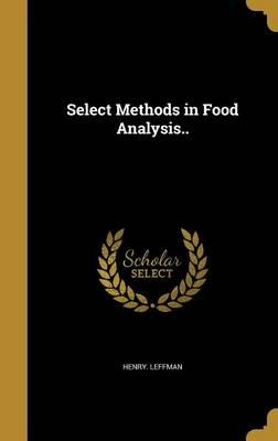 SELECT METHODS IN FOOD ANALYSI