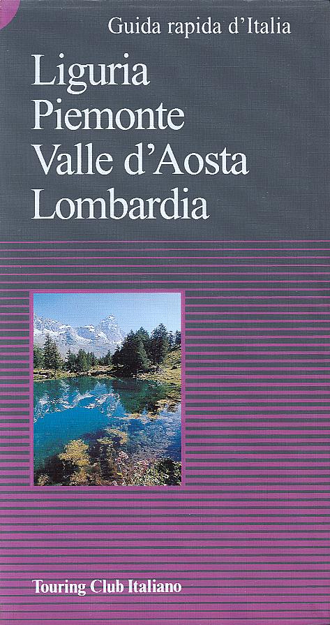 Liguria, Piemonte, Valle d'Aosta, Lombardia