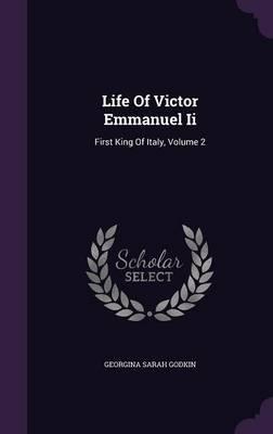 Life of Victor Emmanuel II