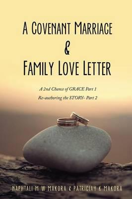 A Covenant Marriage & Family Love Letter
