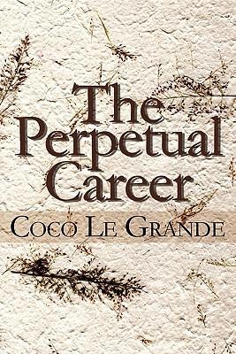 The Perpetual Career