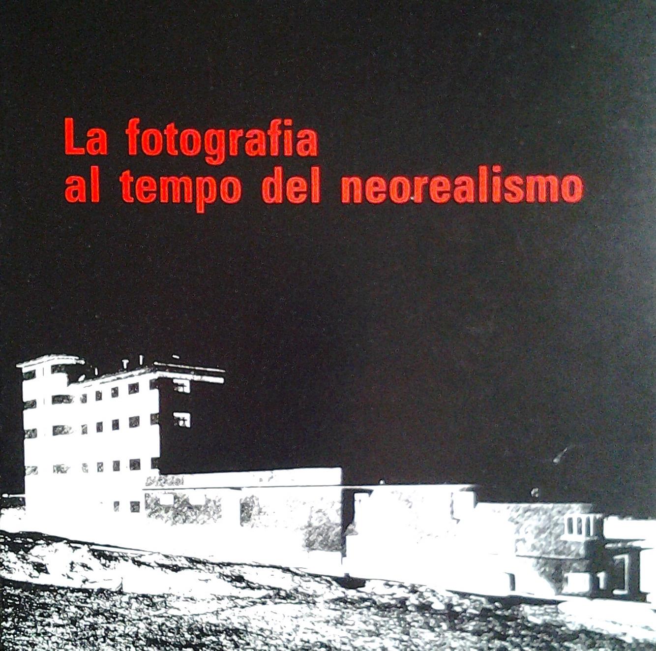 La fotografia al tempo del neorealismo