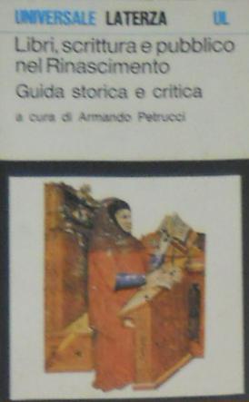 Libri, scrittura e pubblico nel Rinascimento