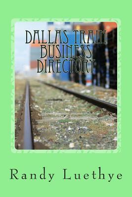 Dallas Train Business Directory