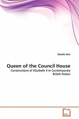 Queen of the Council House