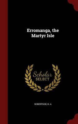 Erromanga, the Martyr Isle