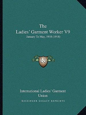 The Ladies' Garment Worker V9