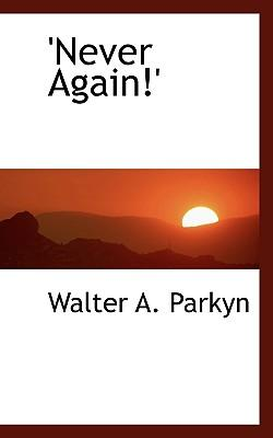 Never Again!'