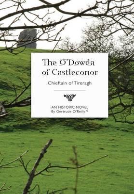 The O'Dowda of Castleconor