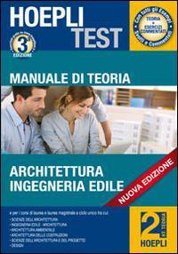 Manuale di teoria. Architettura, ingegneria edile. Per i test di ammissione all'università