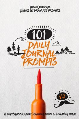 101 Daily Journal Prompts