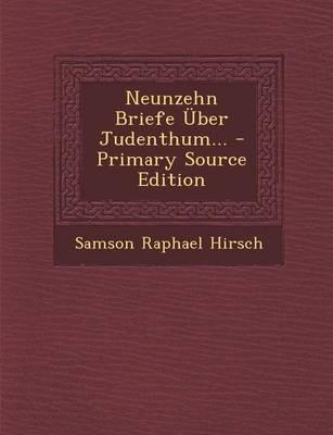 Neunzehn Briefe Uber Judenthum.