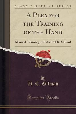 A Plea for the Training of the Hand