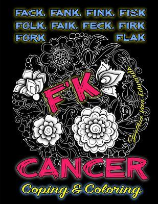 F'k Cancer - Coping & Coloring