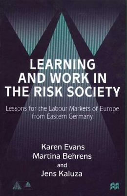 Learning and Work in the Risk Society