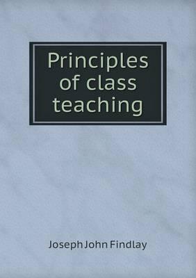 Principles of Class Teaching