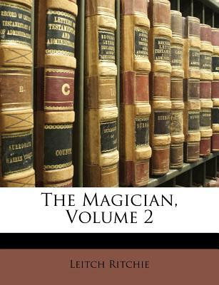 The Magician, Volume 2