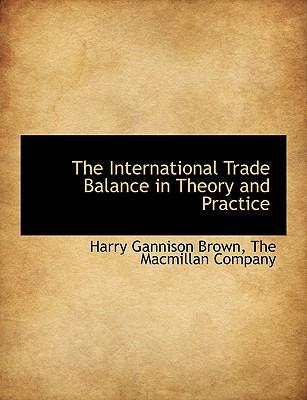 The International Trade Balance in Theory and Practice