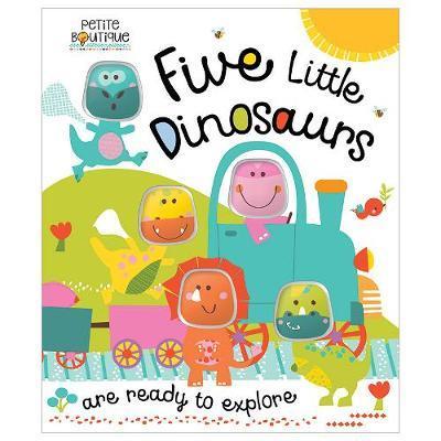 Five Little Dinosaurs (Petite Boutique)