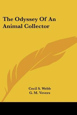 The Odyssey of an Animal Collector