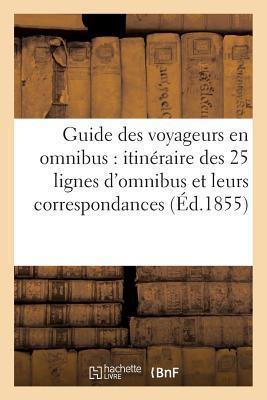 Guide des Voyageurs ...