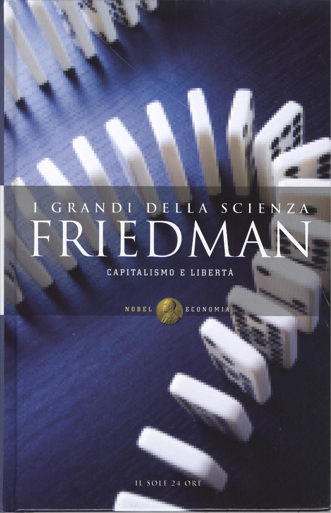 Friedman - Capitalismo e libertà