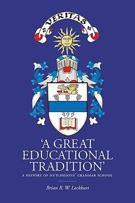 'A Great Educational Tradition'