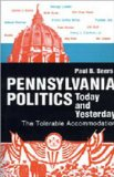 Pennsylvania Politics Today and Yesterday