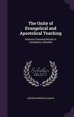 The Unity of Evangelical and Apostolical Teaching