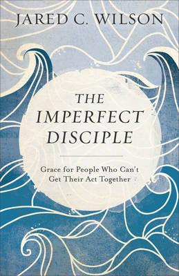 The Imperfect Disciple