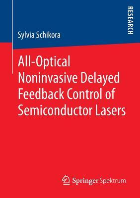 All-Optical Noninvasive Delayed Feedback Control of Semiconductor Lasers