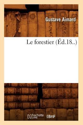 Le Forestier (ed.18..)