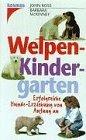 Welpen- Kindergarten...