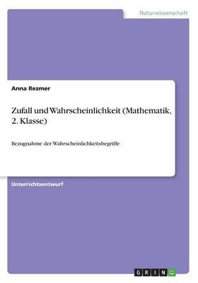 Zufall und Wahrscheinlichkeit (Mathematik, 2. Klasse)