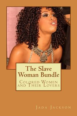 The Slave Woman Bund...