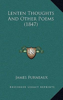 Lenten Thoughts and Other Poems (1847)