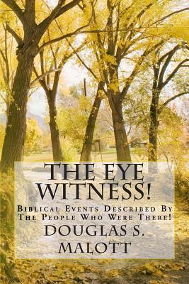 The Eye Witness!