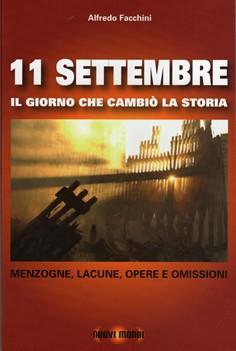 11 settembre. Il giorno che cambiò la storia
