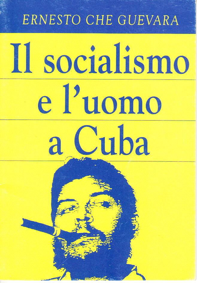 Il socialismo e l'uomo a Cuba