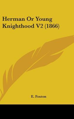 Herman Or Young Knighthood V2 (1866)