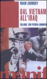 Dal Vietnam all'Iraq