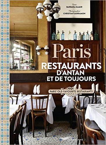 Paris: restaurants d'antan et de toujours