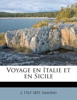 Voyage en Italie et en Sicile