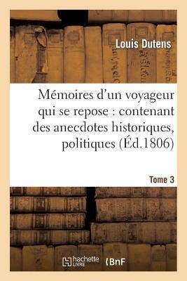 Memoires d'un Voyageur Qui Se Repose Tome 3