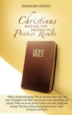 Christians Fasting and Praying for Positive Results