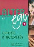 Alter ego 3 méthode de français [cahier d'activités] 3 Méthode de langue français