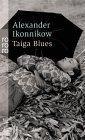 Taiga- Blues.