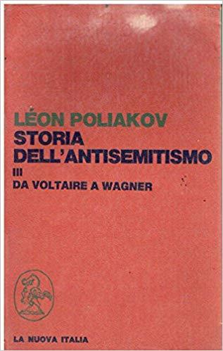 Storia dell'antisemitismo, Vol. 3
