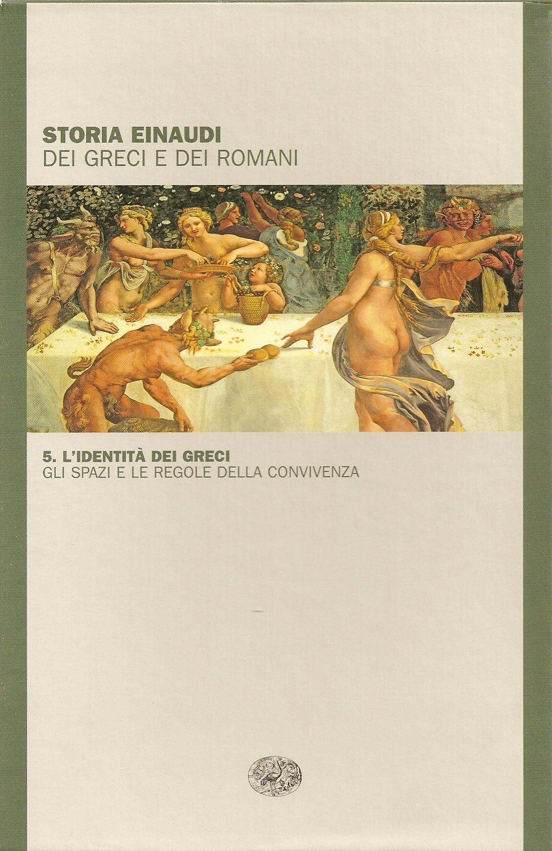 Storia Einaudi dei Greci e dei Romani, Vol. 5