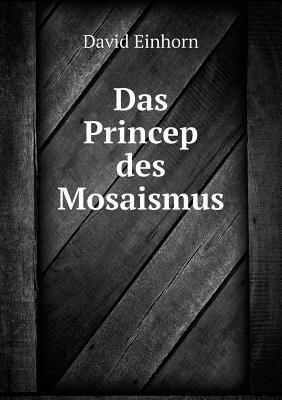 Das Princep Des Mosaismus